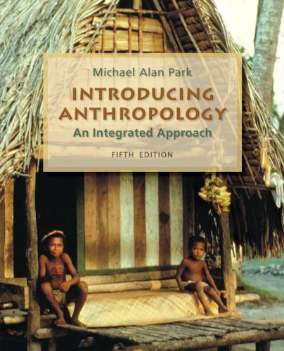 Introducing Anthropology: an Integrated Approach  5th 2011 edition cover