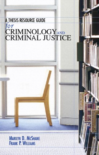Thesis Resource Guide for Criminology and Criminal Justice   2008 edition cover