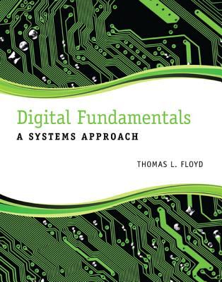 Digital Fundamentals A Systems Approach  2013 (Revised) edition cover