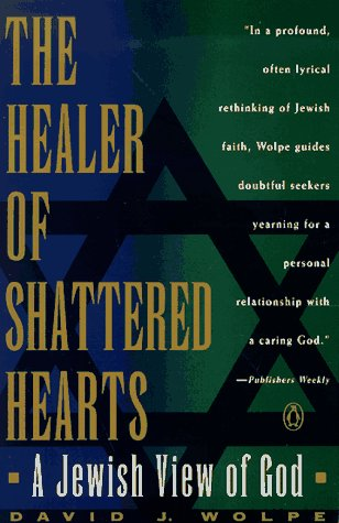 Healer of Shattered Hearts A Jewish View of God Reprint 9780140147957 Front Cover