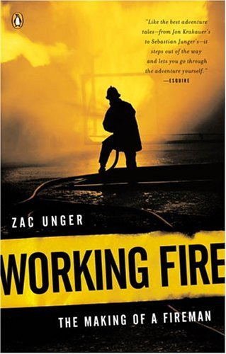 Working Fire The Making of a Fireman N/A edition cover
