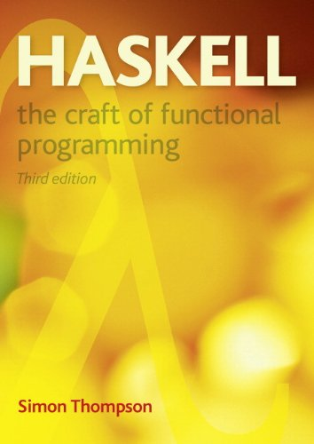 Haskell The Craft of Functional Programming 3rd 2012 (Revised) edition cover