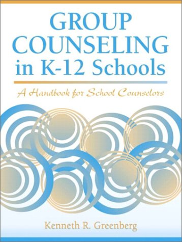 Group Counseling in K-12 Schools A Handbook for School Counselors  2003 edition cover