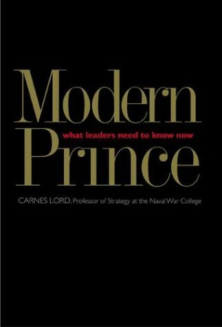 Modern Prince What Leaders Need to Know Now  2004 edition cover