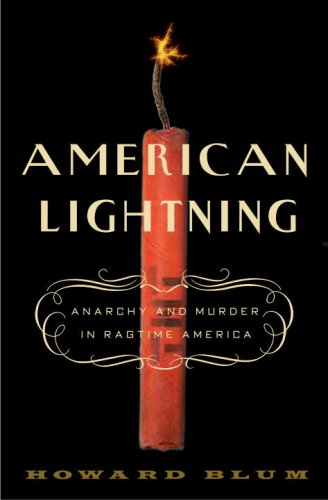 American Lightning Anarchy and Murder in the Ragtime Era N/A edition cover
