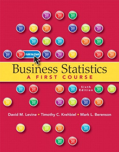 Business Statistics A First Course Plus MyStatLab with Pearson EText -- Access Card Package 6th 2013 edition cover