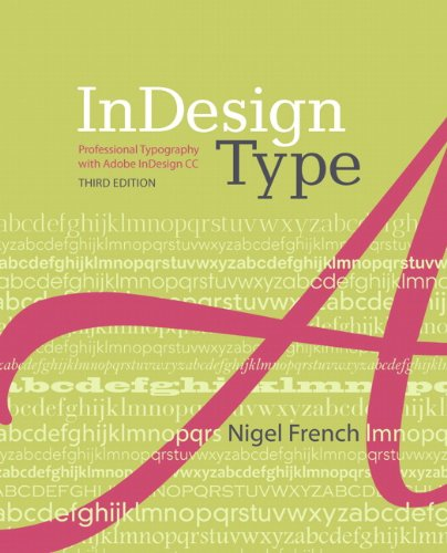 InDesign Type Professional Typography with Adobe Indesign 3rd 2014 edition cover