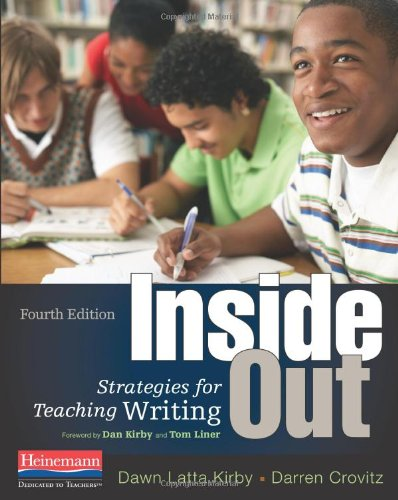 Inside Out, Fourth Edition Strategies for Teaching Writing 4th 2012 edition cover