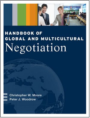 Handbook of Global and Multicultural Negotiation   2010 9780470440957 Front Cover
