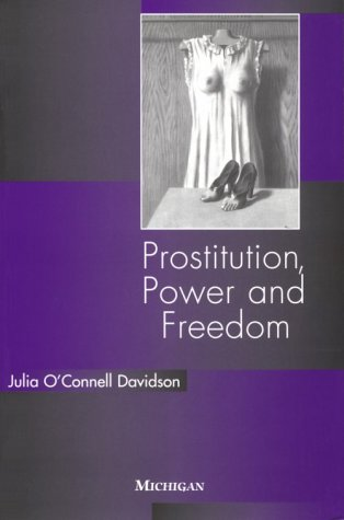 Prostitution, Power and Freedom   1998 9780472066957 Front Cover