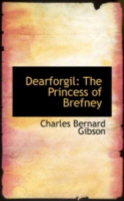 Dearforgil: The Princess of Brefney  2008 edition cover