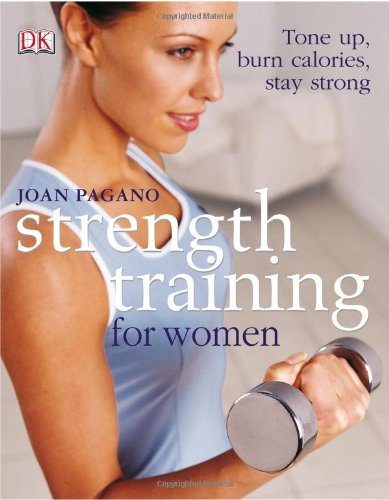 Strength Training for Women Tone up, Burn Calories, Stay Strong  2005 edition cover