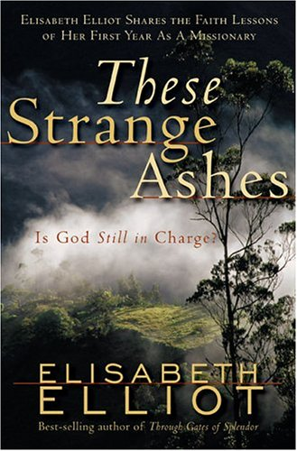 These Strange Ashes Is God Still in Charge?  2004 edition cover