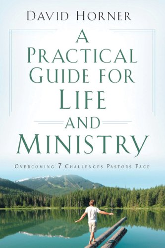 Practical Guide for Life and Ministry Overcoming 7 Challenges Pastors Face  2008 edition cover