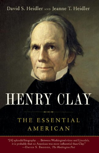 Henry Clay The Essential American N/A edition cover