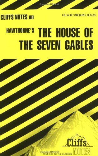 CliffsNotes on Hawthorne's the House of the Seven Gables   1984 edition cover