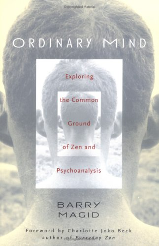 Ordinary Mind Exploring the Common Ground of Zen and Psychoanalysis 2nd 2004 edition cover