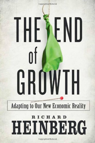End of Growth Adapting to Our New Economic Reality  2011 edition cover