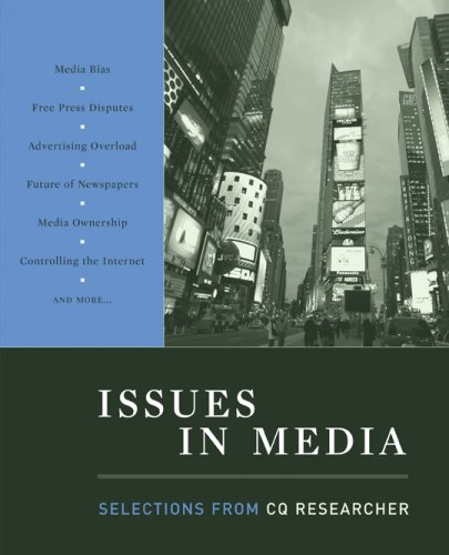Issues in Media Selections from Cq Researcher  2008 (Revised) 9780872899957 Front Cover