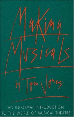 Making Musicals An Informal Introduction to the World of Musical Theater  1998 edition cover