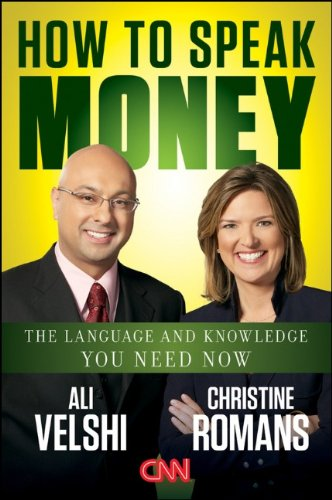 How to Speak Money The Language and Knowledge You Need Now  2012 edition cover