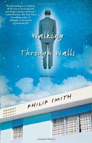 Walking Through Walls A Memoir N/A edition cover