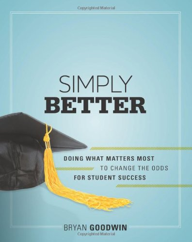 Simply Better Doing What Matters Most to Change the Odds for Student Success  2011 9781416612957 Front Cover