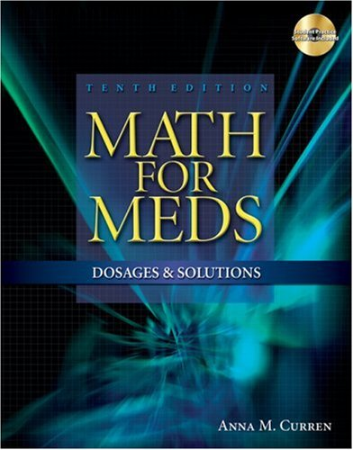 Math for Meds Dosages and Solutions 10th 2009 edition cover