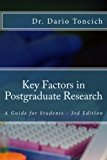 Key Factors in Postgraduate Research A Guide for Students N/A 9781493503957 Front Cover