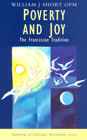 Poverty and Joy The Franciscan Tradition N/A edition cover