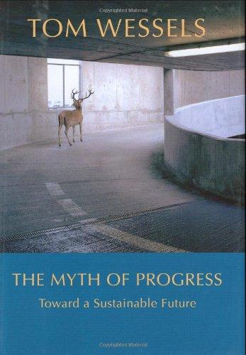 Myth of Progress Toward a Sustainable Future  2006 edition cover