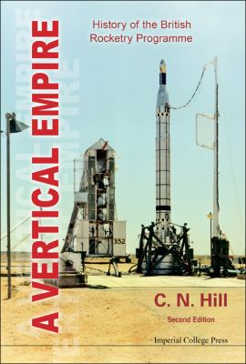 A Vertical Empire: History of the British Rocketry Programme (2nd Edition)  2012 edition cover