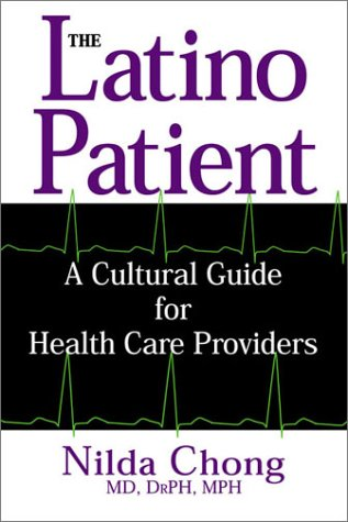 Latino Patient A Cultural Guide for Health Care Providers  2002 edition cover