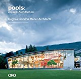 Pools: Aquatic Architecture Hughes Condon Marler Architects  2014 9781935935957 Front Cover