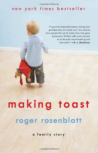 Making Toast A Family Story N/A edition cover