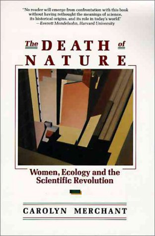 Death of Nature Women, Ecology, and the Scientific Revolution N/A edition cover
