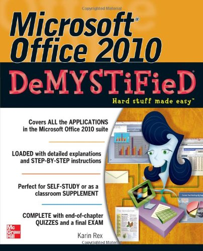 Microsoft Office 2010 Demystified   2012 9780071767958 Front Cover