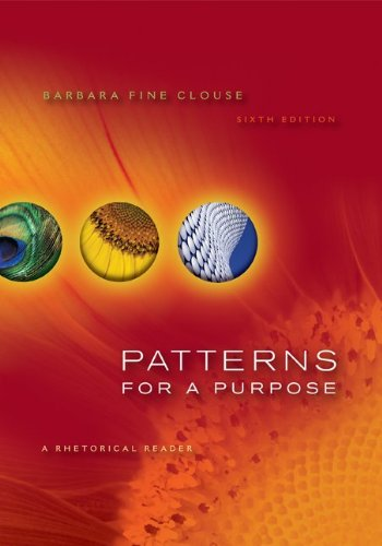 Patterns for a Purpose: a Rhetorical Reader  6th 2011 9780073383958 Front Cover