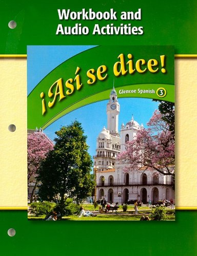 Asi se dice Level 3 Workbook and Audio Activities:  2008 9780078883958 Front Cover