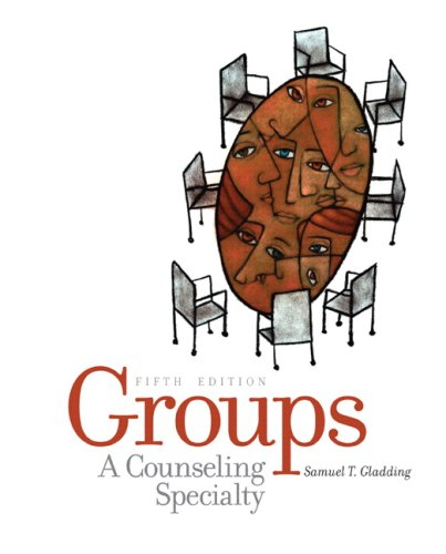Groups A Counseling Specialty 5th 2008 edition cover