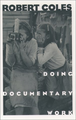 Doing Documentary Work   1998 (Reprint) edition cover