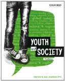 Youth and Society  3rd 2013 (Revised) 9780195575958 Front Cover