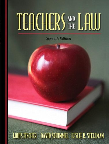 Teachers and the Law  7th 2007 (Revised) edition cover
