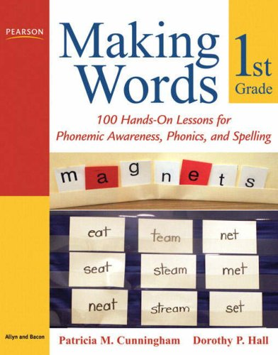 Making Words First Grade 100 Hands-On Lessons for Phonemic Awareness, Phonics and Spelling  2009 edition cover