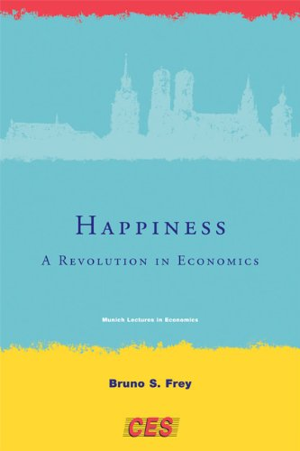 Happiness A Revolution in Economics  2008 9780262514958 Front Cover
