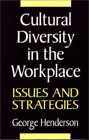 Cultural Diversity in the Workplace Issues and Strategies  1994 9780275950958 Front Cover