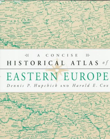 Concise Historical Atlas of Eastern Europe 1st (Revised) edition cover