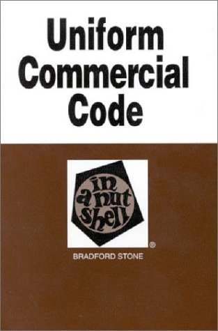 Stone's Uniform Commercial Code in a Nutshell 5th 2002 9780314240958 Front Cover