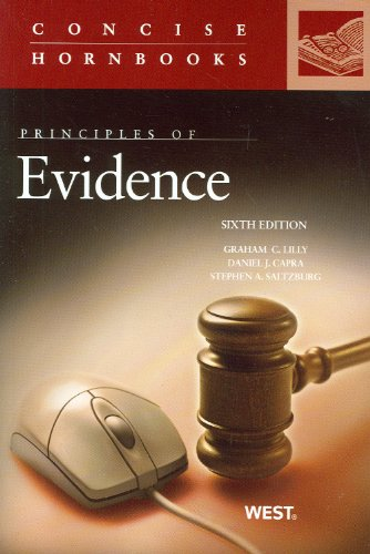 Principles of Evidence  6th 2012 (Revised) 9780314279958 Front Cover