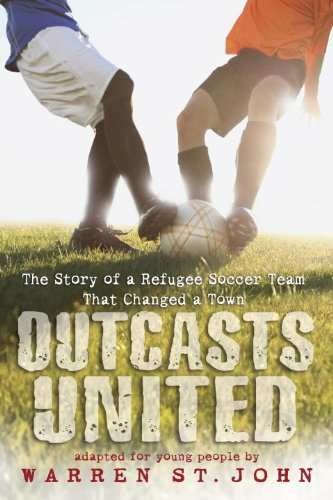 Outcasts United The Story of a Refugee Soccer Team That Changed a Town N/A edition cover